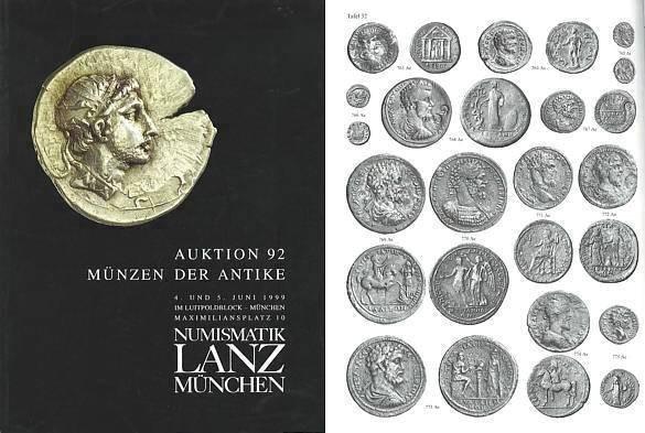Ancient Coins - Numismatik Lanz Auktion 92 - June 4-5, 1999 - Munzen der Antike - Lanz 92 Auction Catalogue - Greek, Roman and Byzantine Coins - Major Sale of Roman Provincial Coins
