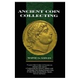 Ancient Coin Collecting I by Wayne G. Sayles First Edition