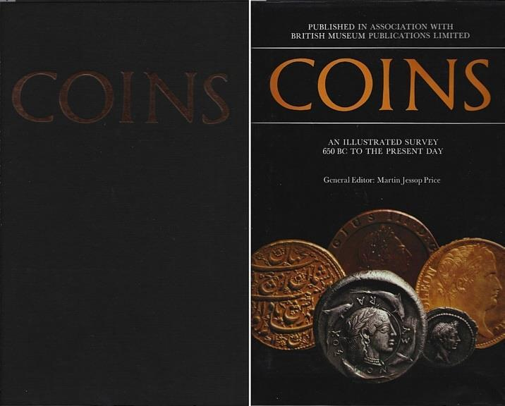 Ancient Coins - Coins: An Illustrated Survey 650 BC to the Present Day Edited by Martin Jessop Price - The Best General Coin History Overview