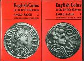 World Coins - A CATALOGUE OF ENGLISH COINS N THE BRITISH MUSEUM. ANGLO-SAXON SERIES. VOLUME I AND VOLUME II by Charles Keary and R. S. Poole