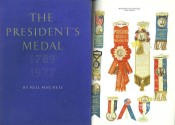 Ancient Coins - The President's Medal 1789-1977 by Neil MacNeil