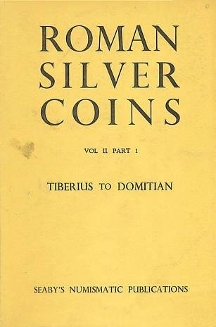 Ancient Coins - Roman Silver Coins Vol II Part I - Tiberius to Domitian by H. A. Seaby, Seaby's 1954 Edition