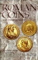 Ancient Coins - Roman Coins & Their Values, Volume 4 The Tetrarchies and the Rise of the House of Constantine: The collapse of Paganism and the Triumph of Christianity, Diocletian to Constantine