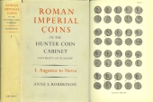 Ancient Coins - Roman Imperial Coins in the Hunter Coin Cabinet, University of Glasgow Volume I Augustus to Nerva by Anne S. Robertson