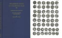 World Coins - Sylloge of Coins of British Isles Volume 30, American Collections. Ancient British, Anglo-Saxon and Norman Coins by BRADY, Jeremiah D.