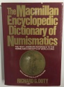 Ancient Coins - The Macmillan Encyclopedic Dictionary of Numismatics by Richard G. Doty
