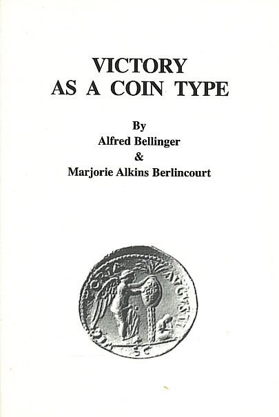 Ancient Coins - NNM 149. - Victory as a Coin Type by Alfred Bellinger & Marjorie Berlincourt - Numismatic Notes and Monographs No. 149 - Durst Reprint