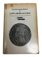 The Julius Guttag Collection of Latin American Coins Arranged by Edgar H. Adams
