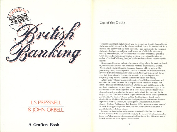 World Coins - A Guide to the Historical Records of British Banking by L.S. Pressnell & John Orbell (1985)