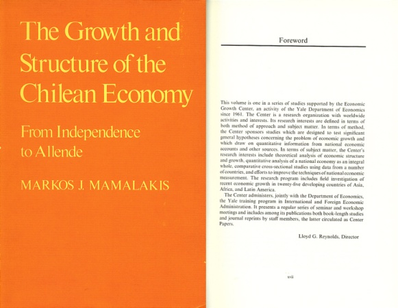 World Coins - The Growth and Structure of the Chilean Economy: From Independence to Allende by Markos J. Mamalakis