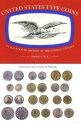 Us Coins - United States Type Coins An Illustrated History of the Federal Coinage by Norman Stack