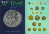 Ancient Coins - SPINK Coin Auctions London, Auction 39 - The Collection of Classical, English, Scottish and European Coins formed by The Reverand Arnold Mallinson - December 6, 1984