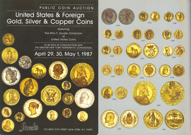 Ancient Coins - Stack's Public Auction Sale - April 29, 30, May 1, 1987 - United States and Foreign Gold, Silver & Copper Coins featuring The Milo F. Snyder Collection of United States Coins