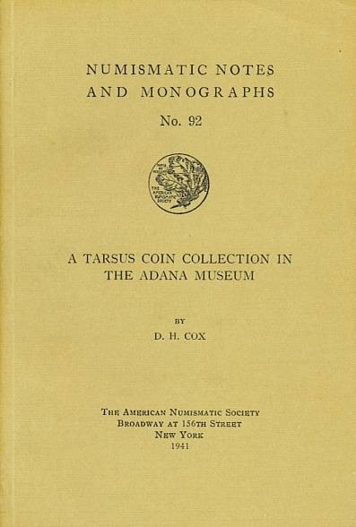 Ancient Coins - NNM 92. - A Tarsus Coin Collection in The Adana Museum by D. H. Cox