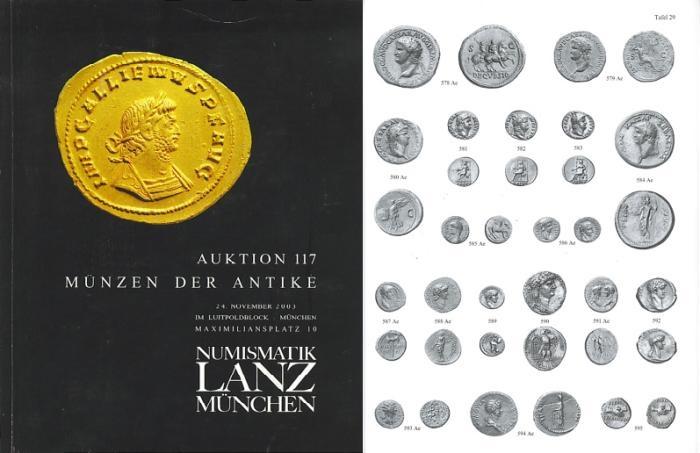 Ancient Coins - Numismatik Lanz Auktion 117 - November 24, 2003 - Munzen der Antike - Lanz 117 Auction Catalogue - Ancient Greek, Roman and Byzantine Coins