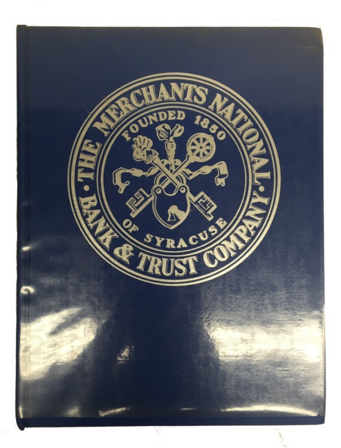 World Coins - A History of The Merchants National Bank and Trust Company of Syracuse, New York: One Hundred Eighteen Years by Crandall Melvin, Sr. Copy signed by author!