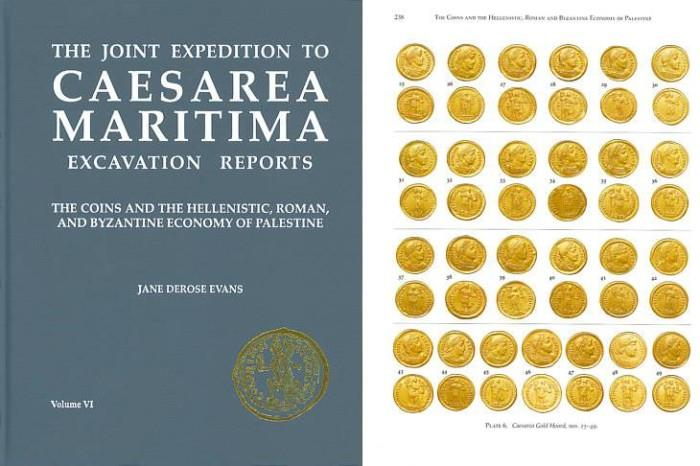Ancient Coins - Caesarea Maritima: Excavation Reports - The Coins and the Hellenistic, Roman and Byzantine Economy of Palestine by Jane DeRose Evans