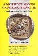 Ancient Coins - Ancient Coin Collecting II: Numismatic Art of the Greek World by Wayne G. Sayles