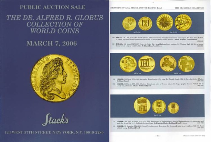 Stack's Public Coin Auction The Dr. Alfred R. Globus Collection of World Coins Choice Collection of World Gold Coins and Crowns March 7, 2006