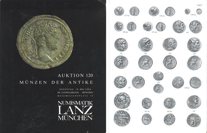 Ancient Coins - Numismatik Lanz Auktion 120 - May 18, 2004 - Munzen der Antike - Lanz 120 Auction Catalogue - Ancient Greek, Roman and Byzantine Coins