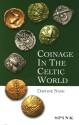 Ancient Coins - Coinage in the Celtic World