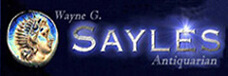 Wayne G. Sayles, Antiquarian